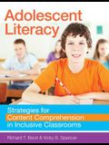 Adolescent Literacy: Strategies for Content Comprehension in Inclusive Classrooms