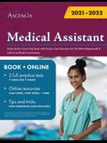 Medical Assistant Study Guide: Exam Prep Book with Practice Test Questions for the RMA (Registered) & CMA (Certified) Examinations