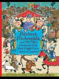 Archers, Alchemists: And 98 Other Medieval Jobs You Might Have Loved or Loathed