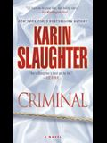 Criminal: A Novel (Will Trent)
