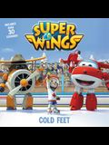 Super Wings: Cold Feet [With Sheet of Stickers]