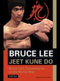 Jeet Kune Do: Bruce Lee's Commentaries on the Martial Way