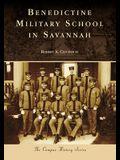 Benedictine Military School in Savannah
