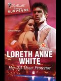 Her 24-Hour Protector (Silhouette Romantic Suspense / Love in 60 Seconds)