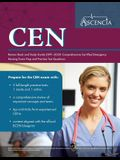 CEN Review Book 2019-2020: Certified Emergency Nursing Exam Prep Study Guide and Practice Test Questions for the CEN Exam