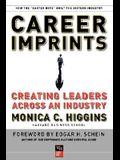 Career Imprints: Creating Leaders Across An Industry