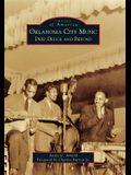 Oklahoma City Music: Deep Deuce and Beyond