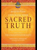 Unveiling Your Sacred Truth through the Kalachakra Path, Book Three: The Enlightened Reality