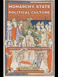 Monarchy, State and Political Culture in Late Medieval England: Essays in Honour of W. Mark Ormrod