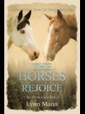 The Horses Rejoice: The Horses Know Book 2