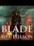 The Sigil Blade Lib/E