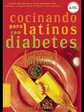 Cocinando Para Latinos Con Diabetes (Cooking for Latinos with Diabetes)