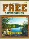 GT Free Campgrounds- West 13th Edition: Includes Campgrounds $12 and Under in the 17 Western States