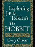 Exploring J.R.R. Tolkien's the Hobbit