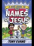 A Kid's Guide to the Names of Jesus
