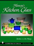 Mauzy's Kitchen Glass: A Photographic Reference with Prices