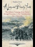 A Long and Bloody Task: The Atlanta Campaign from Dalton Through Kennesaw to the Chattahoochee, May 5-July 18, 1864