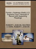 Florida V. Andersen (Keith) U.S. Supreme Court Transcript of Record with Supporting Pleadings