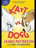 Katt vs. Dogg