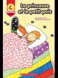 Toujours Parfait: La Princesse Et Le Petit Pois (C)
