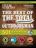 Field & Stream: Best of Total Outdoorsman: Survival Handbook Outdoor Survival Gifts for Outdoorsman 501 Essential Tips and Tricks