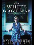 The White Glove War