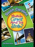 South Carolina: What's So Great about This State?