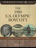 The 1980 U.S. Olympic Boycott