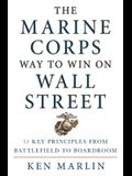 Marine Corps Way to Win on Wall Street