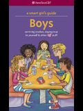 Boys: Surviving Crushes, Staying True to Yourself, and Other (Love) Stuff