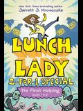 The First Helping (Lunch Lady Books 1 & 2): The Cyborg Substitute and the League of Librarians