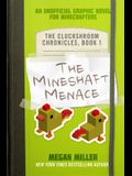 The Mineshaft Menace, Volume 1: An Unofficial Graphic Novel for Minecrafters