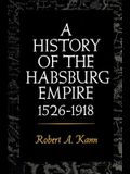 A History of the Habsburg Empire, 1526-1918