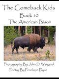 The Comeback Kids--Book 10--The American Bison
