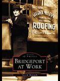 Bridgeport at Work