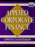 Applied Corporate Finance: A User's Manual (Wiley Frontiers in Finance)