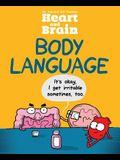 Heart and Brain: Body Language, Volume 3: An Awkward Yeti Collection