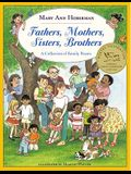Fathers, Mothers, Sisters, Brothers: A Collection Of Family Poems (Turtleback School & Library Binding Edition)