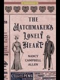 The Matchmaker's Lonely Heart