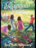 Rainbow Valley: the seventh book in the chronology of the Anne of Green Gables series by Lucy Maud Montgomery. In this book Anne Shirl