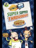 Fizzy's Lunch Lab: Super Supper Throwdown