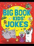 The Big Book of Kids' Jokes