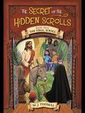 The Secret of the Hidden Scrolls: The Final Scroll, Book 9