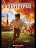 I Survived the American Revolution, 1776 (I Survived #15), Volume 15