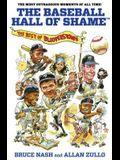 Baseball Hall of ShameTM: The Best Of Blooperstown