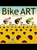 Bike Art 2017 Wall Calendar: In Celebration of the Bicycle