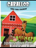 Caballos Libro Para Colorear: Libro de colorear para niños de 4 a 8 años