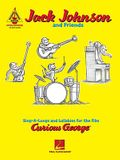 Jack Johnson and Friends: Sing-A-Longs and Lullabies for the Film Curious George: Guitar Recorded Versions