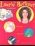 The Laurie Berkner Songbook [With CD]