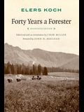 Forty Years a Forester (Second Edition, )